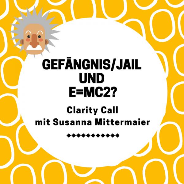 Clarity Call: Gefängnis und E=MC2? - Produktbild