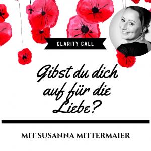 Clarity Call: Gibst Du dich für die Liebe auf? - Produktbild