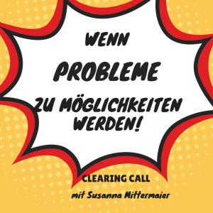 Clearing Call: Wenn Probleme zu Möglichkeiten werden! - Produktbild