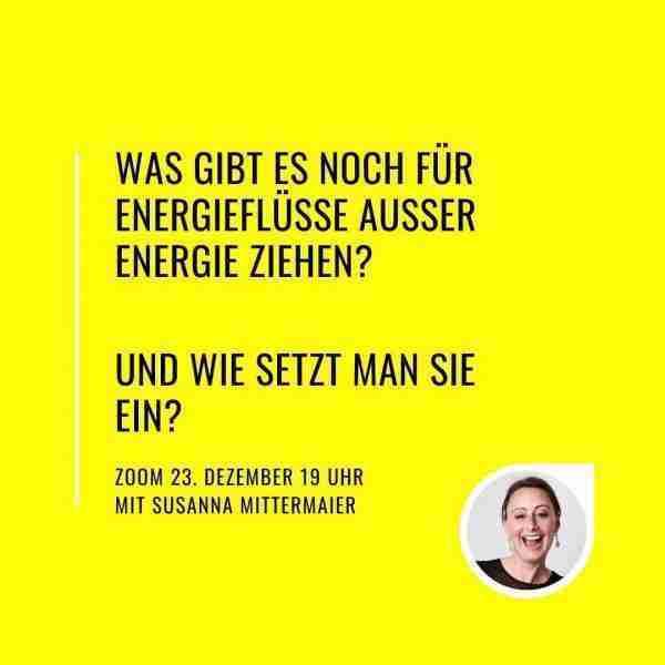Was gibt es noch für Energieflüsse ausser Energie ziehen? Und wie setzt man sie ein?