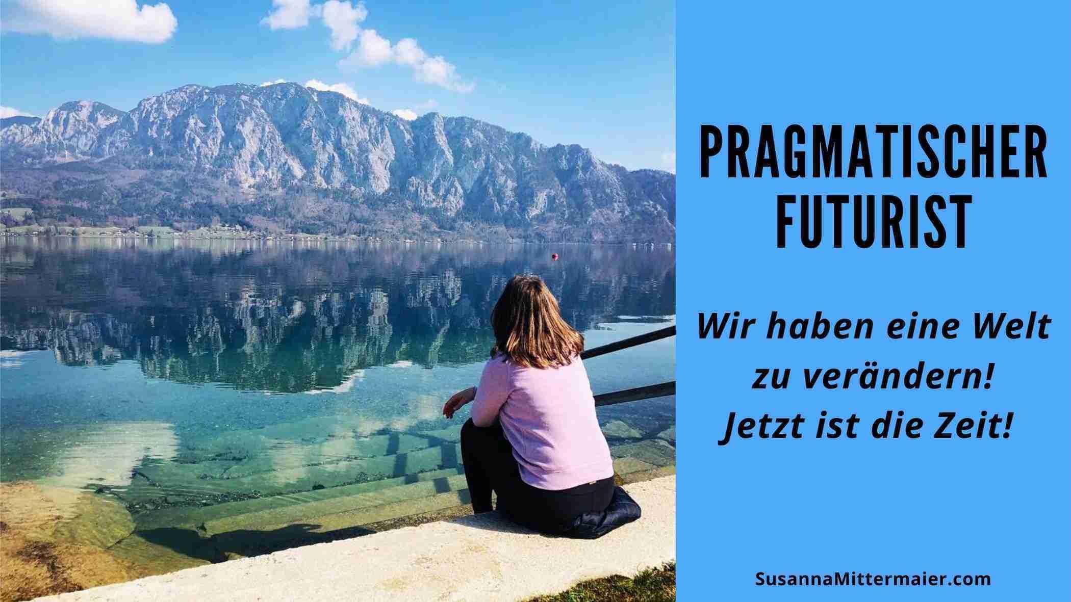 Pragmatischer Futurist